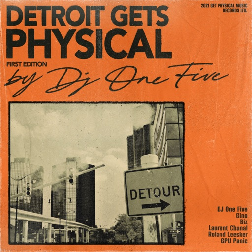 Detroit Gets Physical, Vol. 1 by DJ One Five