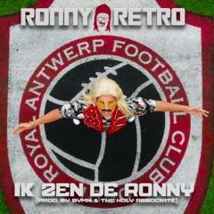 Ik Zen De Ronny (Prod. By SYMN. & The Holy Associate)