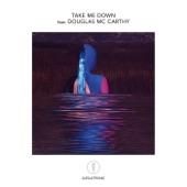 Djedjotronic - Take Me Down (feat. Douglas McCarthy)