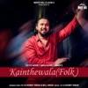 Kainthewala Folk Single