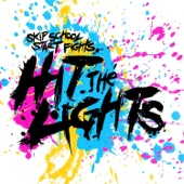 Hit The Lights - Drop The Girl