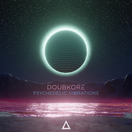 Psychedelic Vibrations - Single by DoubKore