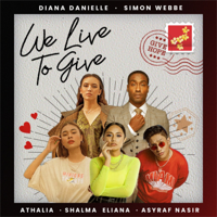 We Live To Give (feat. Simon Webbe & Asyraf Nasir) Mp3 Songs Download