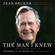 Jean Becker - The Man I Knew