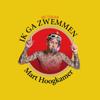 Mart Hoogkamer - Ik Ga Zwemmen artwork