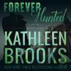 Kathleen Brooks - Forever Hunted: Forever Bluegrass, Book 9 (Unabridged)  artwork