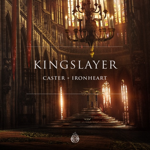Kingslayer - Single by Ironheart & Caster
