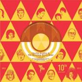 Charles Bradley - I'll Slip Away (feat. The Menahan Street Band)
