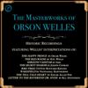 Oscar Wilde, H.G. Wells, Saki, Joseph Conrad, Rudyard Kipling, Nathaniel Hawthorne, Edgar Allan Poe & Robert Louis Stevenson - The Masterworks of Orson Welles  artwork