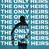 The Only Heirs - Single