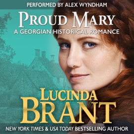 Proud Mary: A Georgian Historical Romance (Unabridged) - Lucinda Brant mp3 listen download