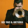 Parola d'onore - Roy Paci & Aretuska