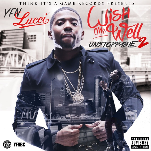 Long Live Nut by YFN Lucci