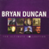 Bryan Duncan - We All Need