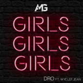 Girls Girls Girls - Dro