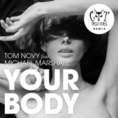 Your Body (feat. Michael Marshall) [Cat Dealers Extended]