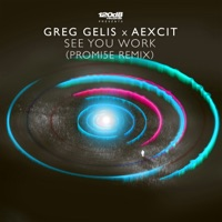 See You Work (Promi5e Remix) - Single