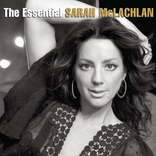 Sarah McLachlan - The Essential Sarah McLachlan