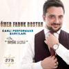 Ömer Faruk Bostan - Erik Dalı / Sendemi Oldun Ankaralı / Huriyem artwork