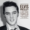 A Boy from Tupelo: The Complete 1953-1955 Recordings, Elvis Presley