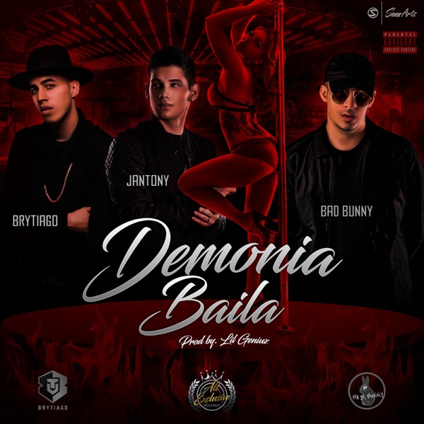 Demonia Baila (feat. Bad Bunny & Brytiago) - Single