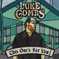 View album Luke Combs - This One's for You