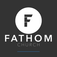 Fathom Church - Sermons podcast