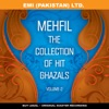 Mehfil     ' The Collection Of Hit Ghazals ' Vol -2