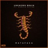 Unknown Brain - Matafaka (feat. Marvin Divine)