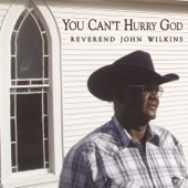 Reverend John Wilkins - Let The Redeemed Say So