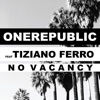 No Vacancy (feat. Tiziano Ferro) - Single, OneRepublic