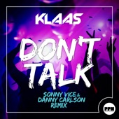Don't Talk (Sonny Vice & Danny Carlson Remix) [Remixes] - Single