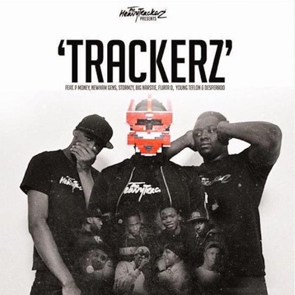 Trackerz (feat. P Money, Newham Generals, Stormzy, Big Narstie, Flirta D, Young Teflon & Desperado) - Single
