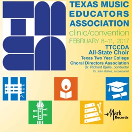 texas two year college all state choir richard bjellaの 2017