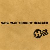 WOW WAR TONIGHT~時には起こせよムーヴメント~(2Million Mix Album Version)