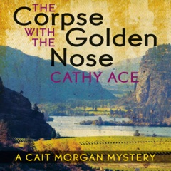 The Corpse with the Golden Nose: A Cait Morgan Mystery (Unabridged)