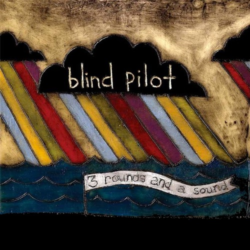 Blind Pilot - One Red Thread