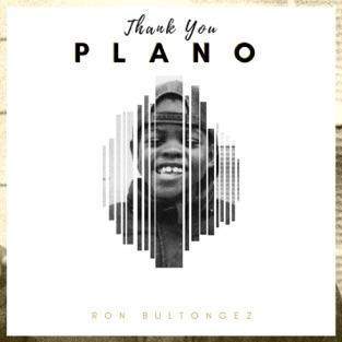 Thank You PLANO – EP – Ron Bultongez