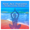 New Age Paradise: 50 Relaxing Tracks with Meditation Music & Sounds of Nature, Relaxation Atmospheres for Yoga and Deep Sleep - Rebirth Yoga Music Academy