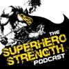 The Superhero Strength Podcast