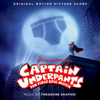 Captain Underpants: The First Epic Movie (Original Motion Picture Score) - Theodore Shapiro