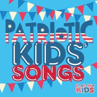 Patriotic Kids' Songs – Cooltime Kids