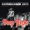 Copenhagen 1972, Deep Purple