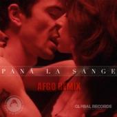 Pana La Sange (Afgo Remix) - Single