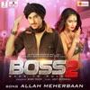 Boss 2 Allah Meherbaan Original Motion Picture Soundtrack Single