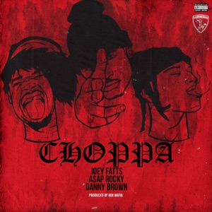 Choppa (feat. A$AP Rocky & Danny Brown) - Single Mp3 Download