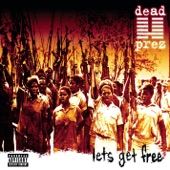 dead prez - Behind Enemy Lines