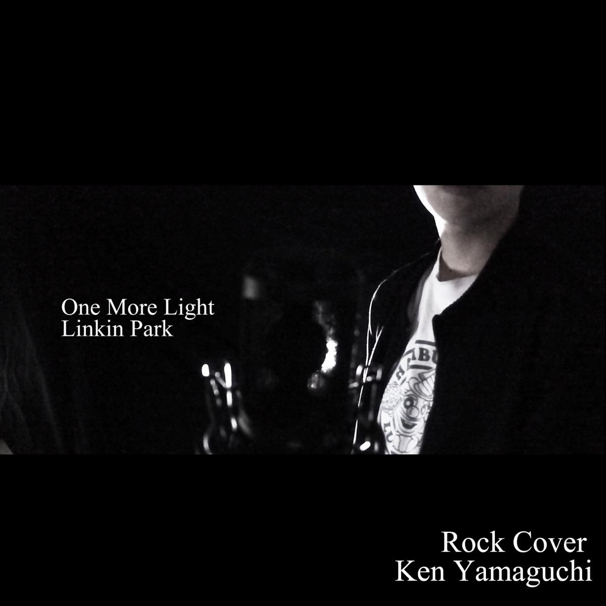 One More Light Rock Version - Single Ken Yamaguchi CD cover