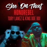 She on That (Feat.Tory Lanez & King Doe Boi) - EP Mp3 Download