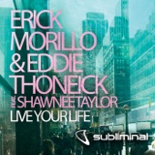 Live Your Life (feat. Shawnee Taylor) - Single